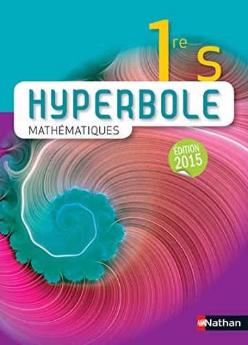 9782091728827: mathématiques ; 1re S (édition 2015)