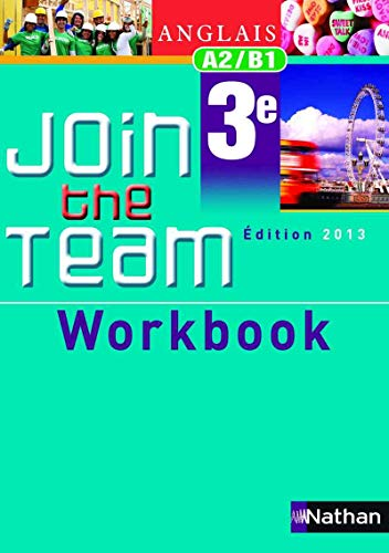 9782091737645: Workbook Join the Team 3e