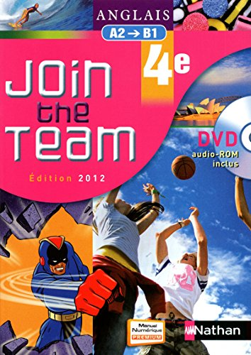 9782091738246: join the team 4e + dvd-rom eleve 2012