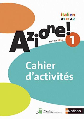 9782091738833: Italien Azione! 1 A1-A2 : Cahier d'activités