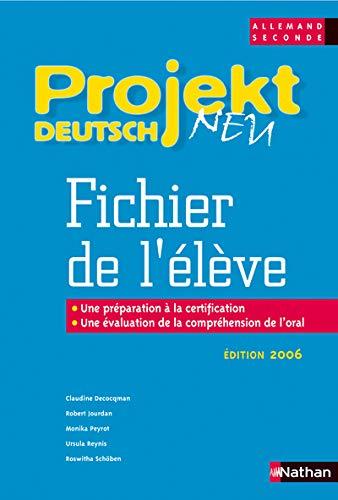 9782091739137: Projekt Deutsch Neu Fichier De L'eleve Allemand Seconde (French Edition)