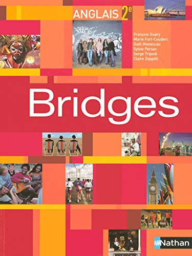 BRIDGES 2EME 2005 ELEVE: GUARY FRANCOIS