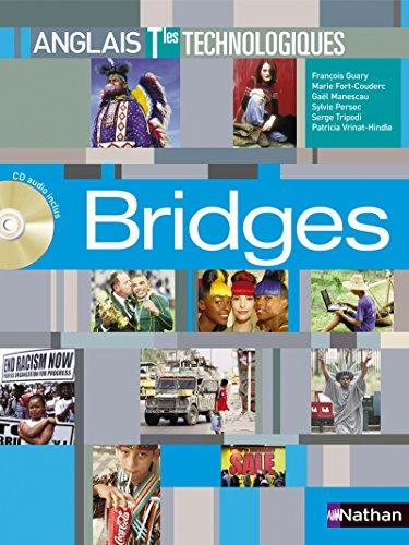 Anglais Tles technologiques Bridges (French Edition): François Guary