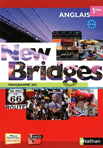 9782091739700: New Bridges Anglais 1res B1/B2 - programme 2011 (French Edition)