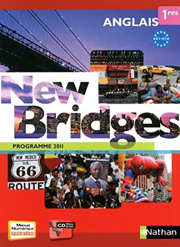 9782091739731: Anglais 1res B1/B2 New Bridges : Programme 2011 (1Cédérom)