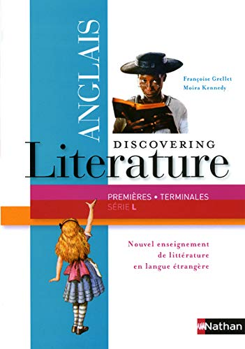 9782091739748: Discovering literature anglais premières/terminales série L : Programme 2011