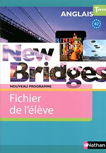 9782091739779: new bridges terminale fichier eleve 2012