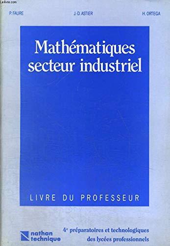 9782091746661: MATHEMATIQUES SECTEUR INDUSTRIEL CAP1. Livre du professeur