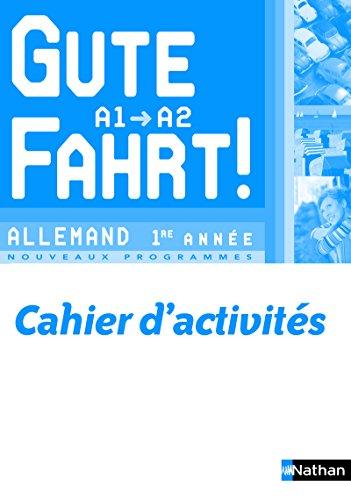 9782091752051: Gute Fahrt! 1ère année