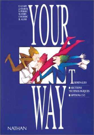 9782091752891: Your Way: anglais terminales sections technologiques options LV2