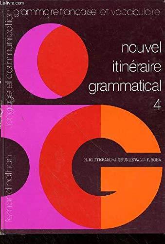 Nouvel itineraire grammatical 4e eleve: n/a