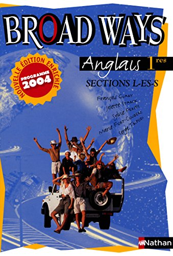 9782091756134: Anglais 1e L-ES-S Broad Ways (French Edition)