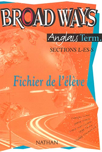 9782091756462: Anglais Tle L-ES-S Broad Ways (French Edition)