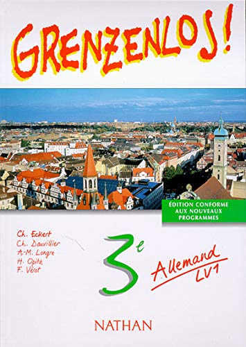 9782091756912: Grenzenlos troisième lv1 eleve ne (French Edition)