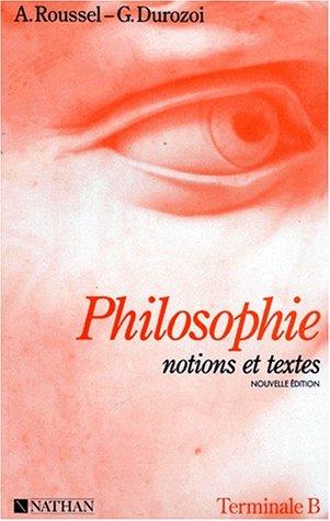 9782091757964: PHILOSOPHIE TERMINALE B. : Notions et textes