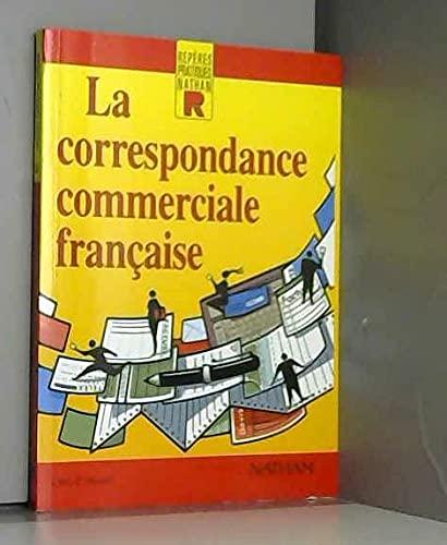 9782091760445: La Correspondance Commerciale Francaise (Repères Pratiques)