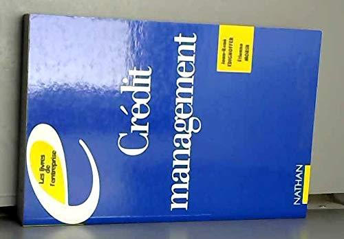 9782091763149: Crédit management : Prévention et gestion des risques d'impayés dans l'entreprise