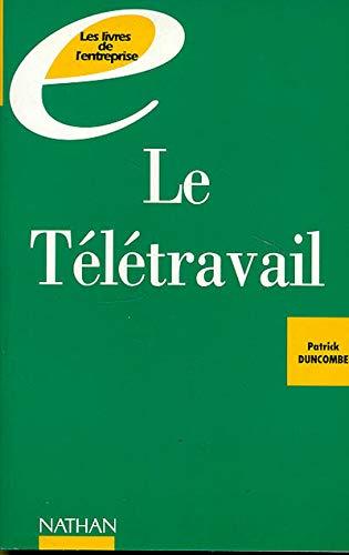 9782091763279: LE TELETRAVAIL. Vers l'entreprise de demain