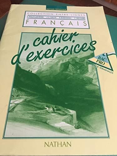 9782091764696: Français, bac pro, classes de terminales. Cahier d'exercices