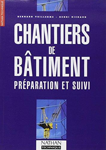 9782091766317: Chantiers bâtiment preparation et suivi (French Edition)