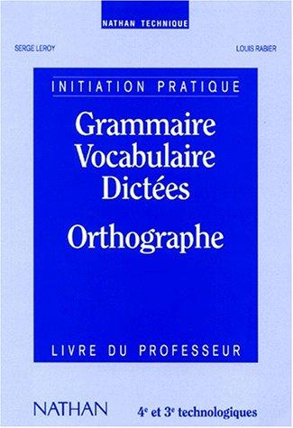 9782091766645: Grammaire, vocabulaire, dictées, orthographe