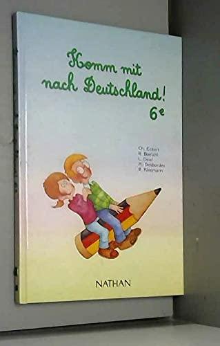 9782091769011: Komm mit nach Deutschland, classe de 6e. Livre de l'élève
