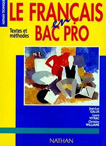 9782091772516: Le français en bac professionnel, 1996. Livre de l'élève
