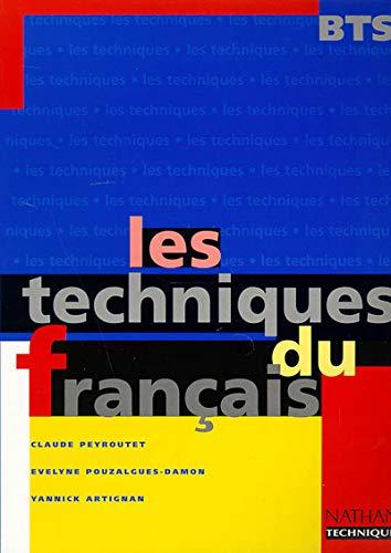 9782091774923: Les techniques du français, BTS. Livre de l'élève