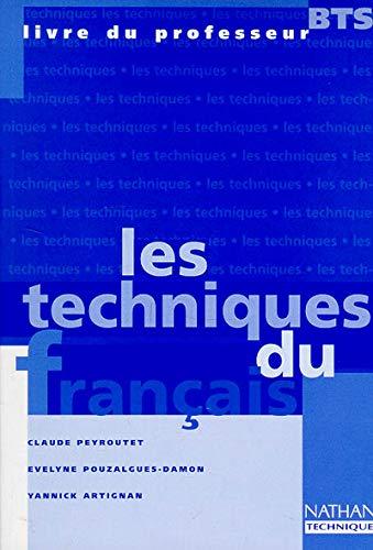 9782091774954: Les techniques du fran�ais, BTS. Livre du professeur