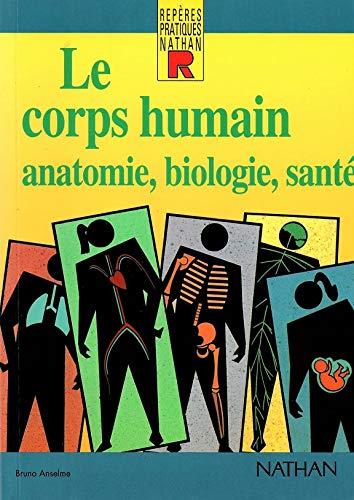 9782091776873: Le corps humain : Anatomie, biologie, santé
