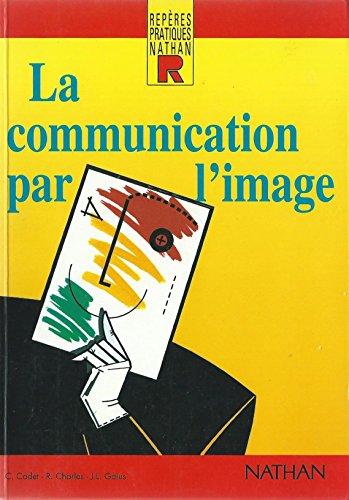9782091776880: La Communication par l'image