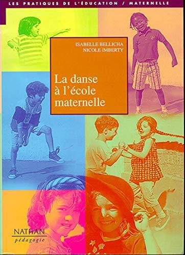 9782091778716: La danse a l'ecole maternelle ps/ms/gs (French Edition)