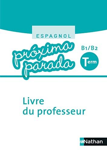 9782091780313 Espagnol Terminale B1 B2 Proxima Parada