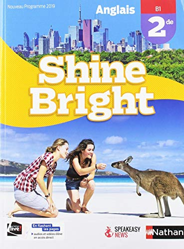 9782091781525: Anglais Shine Bright 2de - manuel élève (nouveau programme 2019)