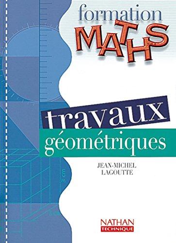 Form maths trav geometriq el segpa 2000: Lagoutte Jean-Michel