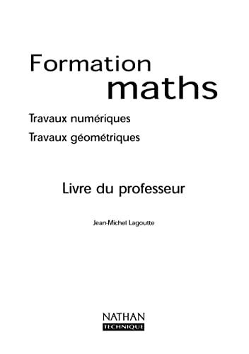 9782091786698: Formation maths travaux numériques & geometriques professeur segpa 2000 (French Edition)