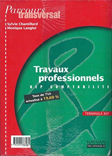 TRAVAUX PROF T BEP 2000 PARCOURS TRANSVERSAL: LANGLET, MONIQUE