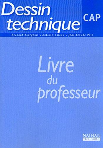 Dessin technique (act...) cap prof 2000 (French Edition): Laloux Antoine