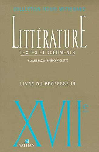 9782091788586: Litterature textes et documents professeur xviie siecle (French Edition)