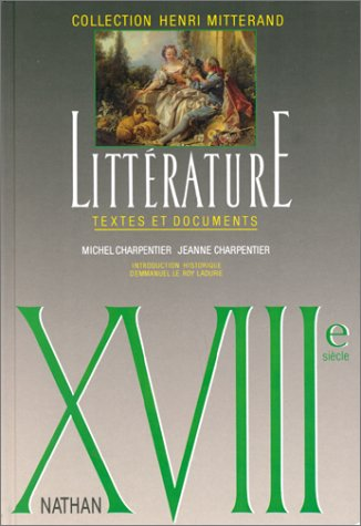 9782091788593: LITTERATURE XVIIIEME SIECLE. Textes et documents