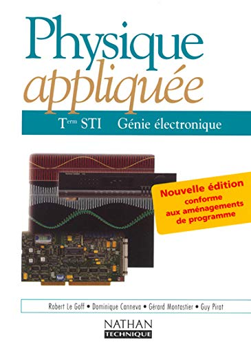 9782091791937: Physique appliquee, Terminale STI, genie electronique (French Edition)
