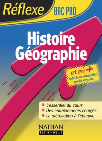 9782091793467: Réflexe : Histoire-Géographie, Bac Pro