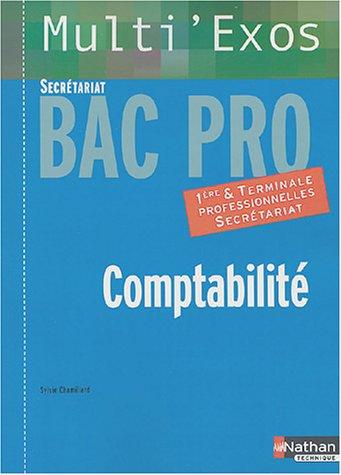 9782091794112: Comptabilit�, Bac pro Secr�tariat, 1�re et terminale professionnelles