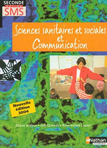 9782091794297: Sciences sanitaires et sociales et communication, 2nde option SMS
