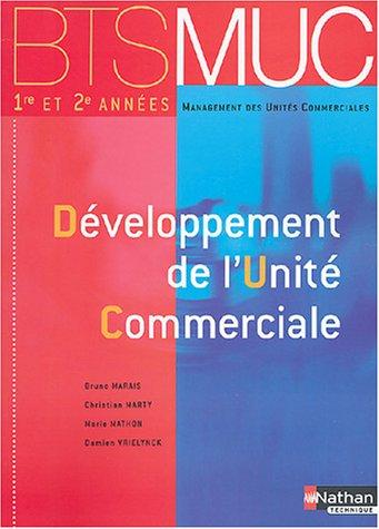 9782091794938: BTS MUC : Développement unité commerciale