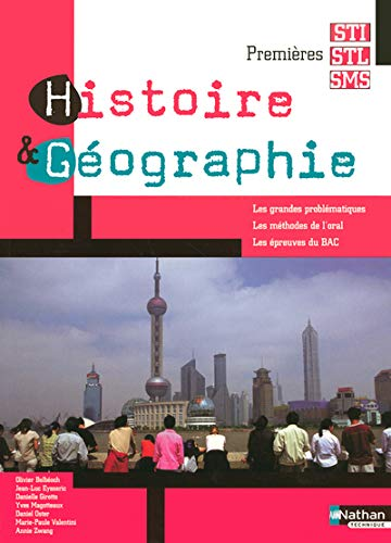 9782091795775: HIST GEO 1ERE STI/STL/SMS 05 (HIST GEO BAC TECHNIQUE) (French Edition)
