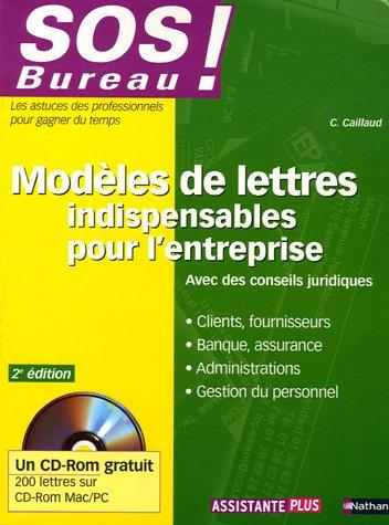 9782091796314: Modèles de lettres indispensables pour l'entreprise : Clients, fournisseurs, banque, assurance, administrations, gestion du personnel (1Cédérom)