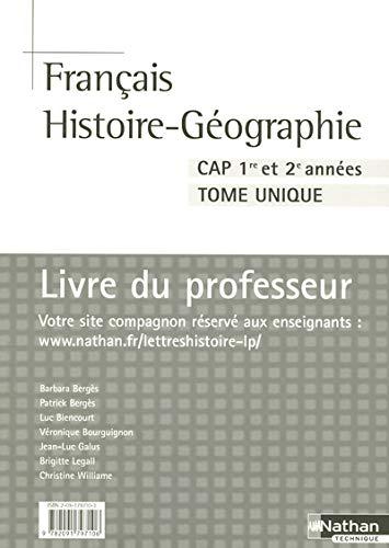 9782091797106: Français Histoire-Géographie CAP 1e et 2e année Tome unique : Livre du professeur