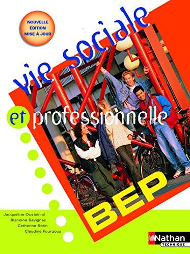 9782091797151: Vie sociale et professionnelle BEP