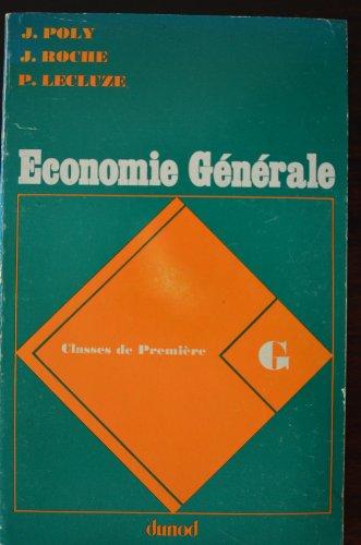 9782091797755: ECONOMIE GENERALE 1ERE G. Edition 1982